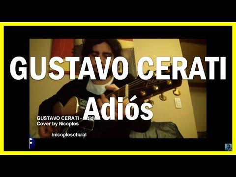 👉 Gustavo Cerati – Adiós ⭐ (COVER x Nicoplos)