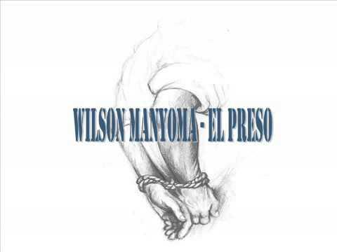 Wilson Manyoma - El Preso