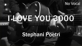 I Love You 3000 - Stephanie Poetri ( Acoustic Karaoke )