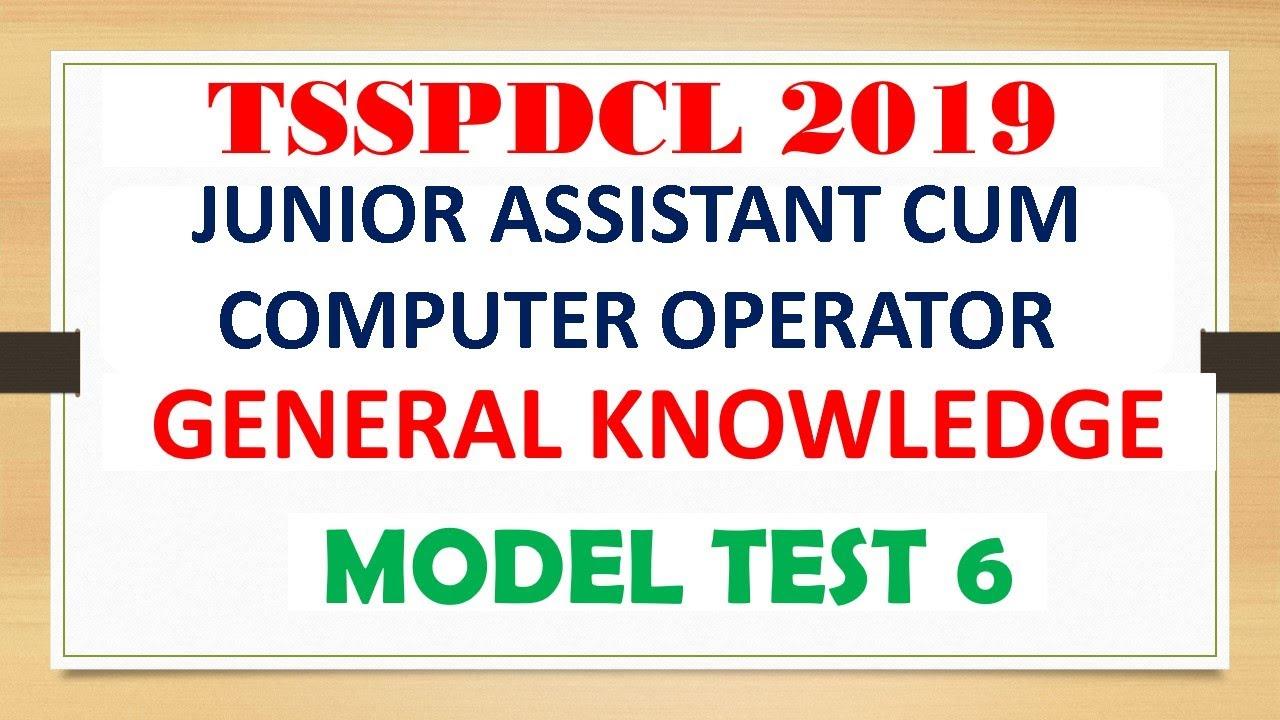 TSSPDCL JOBS 2019 || MODEL TEST-6 || GENERAL KNOWLEDGE || JUNIOR ASSISTANT CUM COMPUTER OPERATOR