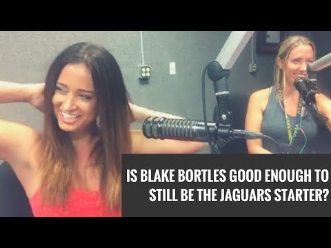 IS BLAKE BORTLES GOOD ENOUGH TO STILL BE THE JAGUARS STARTER? [Helmets and Heels Livestream]