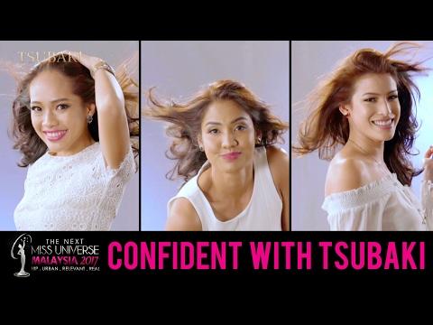 The Next Miss Universe Malaysia 2017: Confident With Tsubaki