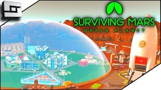 Mega Dome And A Cure For Wildfire In Surviving Mars Green Planet!