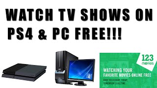 Easiest Way To Watch Tv Shows On PS4 & PC For Free!!!