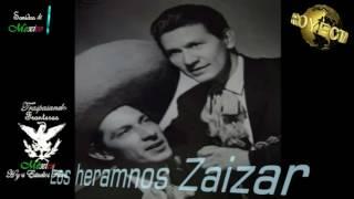 Los hermanos Zaizar - El quelite