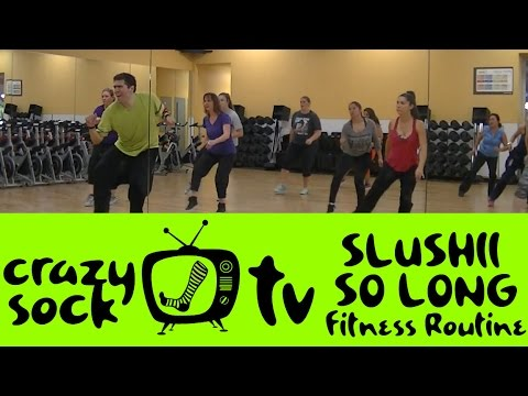 So Long - Slushii - EDM Zumba Fitness Routine - Crazy Sock TV