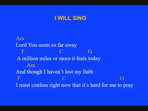 I Will Sing With Chords And Lyrics