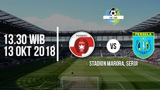 Download Video Jadwal Live Liga 1 2018, Perseru Serui Vs Persela Lamongan, Pukul 13.30 WIB MP3 3GP MP4
