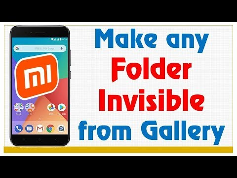 How to make folder Invisible/hide from Gallery in all Mi & Redmi Android  Mobiles (Xiaomi MIUI 8/9)