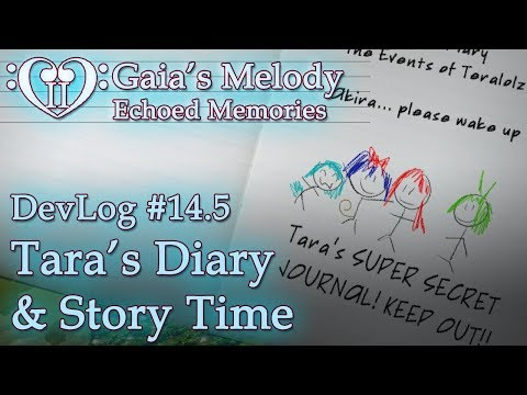 Gaia's Melody EM2 DevLog #14.5 - Tara's Diary & Story Time! (RPG Maker MV)