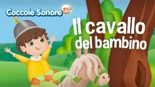 Il cavallo del bambino - Canzoni per bambini di Coccole Sonore