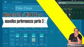 Montage OS 3.0 / MODX OS 2.0 : nouvelles performances partie 3 :