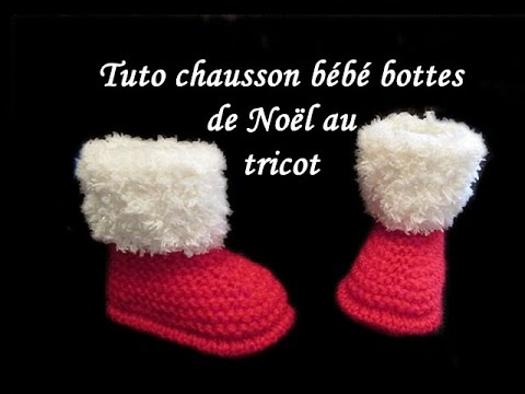 tuto chausson bebe botte de noel au tricot facile knit slipper baby boot christmas easy to knit. Black Bedroom Furniture Sets. Home Design Ideas