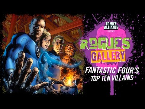 10 Greatest Fantastic Four Villains - Rogues' Gallery