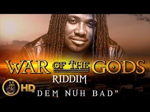 I-Octane - Dem Nuh Bad (Raw) [War Of The Gods Riddim] November 2015