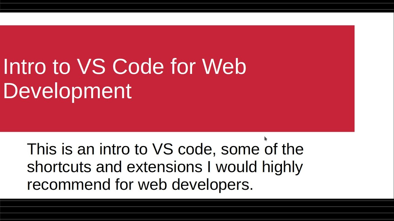 Introduction to Visual Studio Code for Web Developers