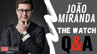 JOAO MIRANDA  - THE WATCH Q&A
