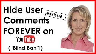 How to HIDE People's Comments FOREVER from Your YouTube Channel