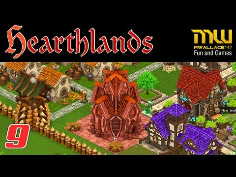 HEARTHLANDS Gameplay (Custom Game - Full Release) E9 Administration Buildings