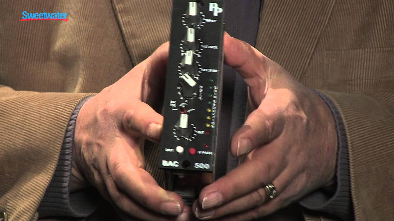 bac 500 series compressor module overview sweetwater sound youtube. Black Bedroom Furniture Sets. Home Design Ideas