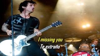 Green Day - Missing You (Subtitulado En Español E Ingles)
