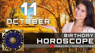 October 11 - Birthday Horoscope Personality