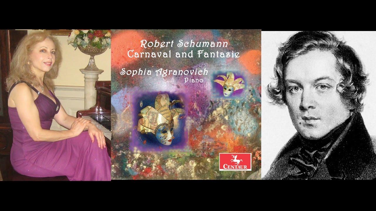 Schumann: Fantasie in C Major (1) - Sophia Agranovich