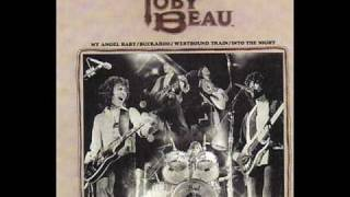 TOBY BEAU...MY ANGEL BABY..RARE UNRELEASED LIVE VERSION..1978