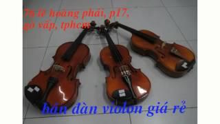 Chuyên bán đàn violon giá rẻ, chất lượng gò vấp