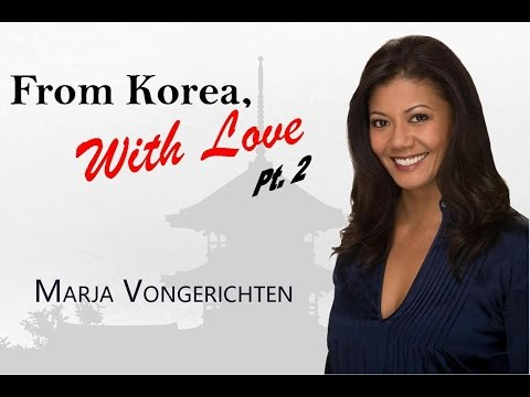 Marja Vongerichthen. From Korea, With Love. (Pt. 2)
