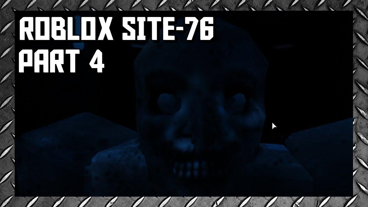 Roblox Site-76 Part 4