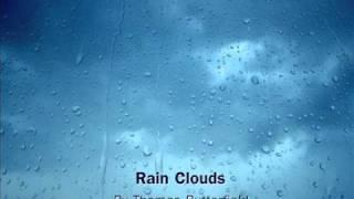 Rain Clouds (Original Composition)
