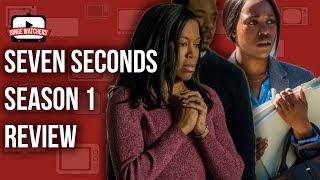 SEVEN SECONDS Season 1 Review (Spoiler Free)