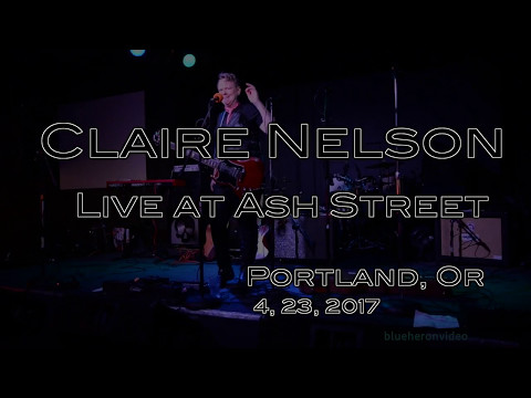 Claire Nelson  at Ash Street Saloon 4, 23, 2017  -Full Set