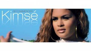 Kimsé - Recommencer (Clip Officiel)