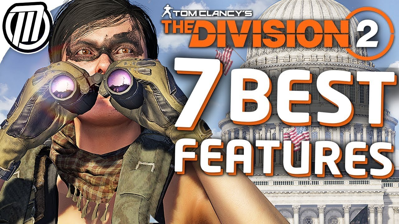 7 Best Features Of The Division 2 Explained