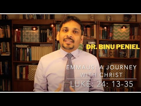 0:02 / 16:06 Emmaus a journey with Christ (only the sermon) Luke 24:13-35 Dr. Binu Peniel