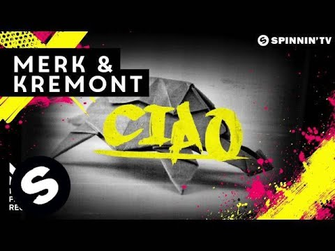 Merk & Kremont - Ciao (OUT NOW)