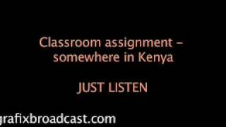 Funniest Kenya Classroom Assignment