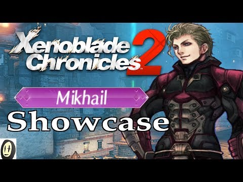 Xenoblade Chronicles 2 - Mikhail Guide (New Game+ Blade)