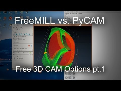 Free 3D CAM Programs: FreeMILL & PyCAM Overview