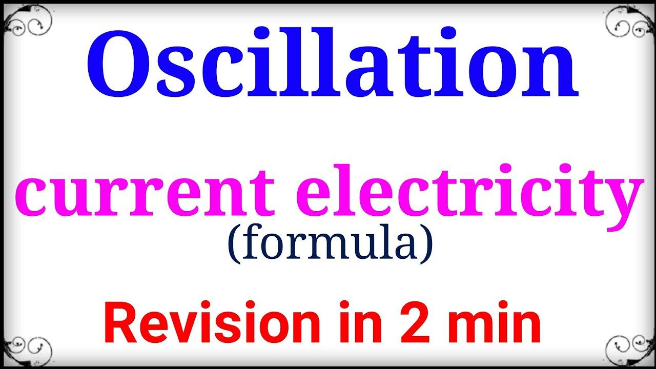 current electricity/ oscillation ebook formula/ physics preparation for  neet/ tarang academy physics