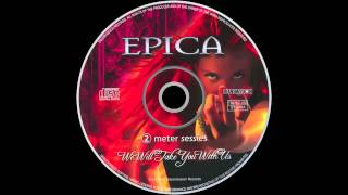 Epica - We Will Take You With Us (Full Album)