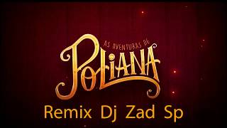 Meu Nome Poliana Produ o Remix Dj Zad Sp.mp3