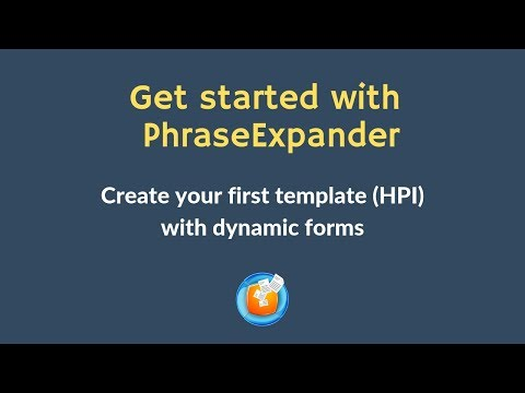 Create A HPI Note With PhraseExpander By Using Dynamic Forms