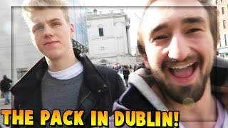 PRANKING WOOFLESS DAD - The Pack in Dublin