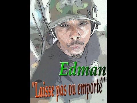 EDMAN - Laisse Pas Ou Emporté Par Le Mal