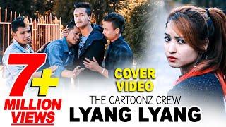 Lyang Lyang Cover Video by The Cartoonz Crew  New Nepali Movie Romeo