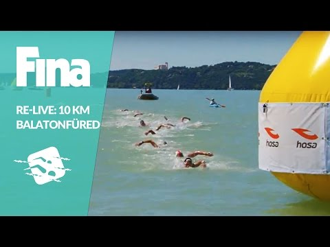 Re-Live - Balatonfüred (HUN) - FINA/HOSA 10km Marathon Swimming World Cup 2016