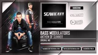 Bass Modulators - Anthem of Summer (HQ Preview)